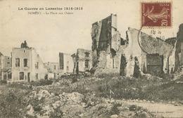 Nomeny (54 - Meurthe-et-Moselle) La Place Aux Ormes  - La Guerre En Lorraine 1914-1918 - Nomeny