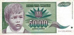 YOUGOSLAVIE 50000 DINARA 1992 P-117r TTB REPLACEMENT S/N ZA 1314954 [YU117rep] - Yougoslavie