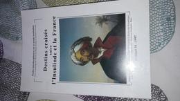 Archipel, N° 54/1997 Destins Croisés Entre L' Insulinde Et La France Inde Celebes Chine Paulmy Timor Indonesie - Livres, BD, Revues