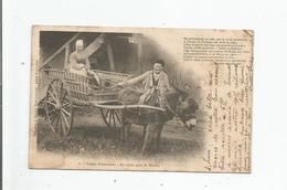 ATTELAGE ANE 6 SCENES NORMANDES EN ROUTE POUR LE MARCHE 1904 - Ezels