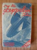 Zeppelin, Die Zeppelin-Fahrt, Im Luftschiff Nach Amerika Und Zurück, Ullstein Verlag Berlin, Von W. Klessel + W. Schulze - Manuals