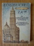 Zeppelin, Logbuch ZR III, Mit Authentischen Berichten Von Sieben Mitgliedern Der Besatzung, Th. Fischer Verlag Freiburg - Handbücher