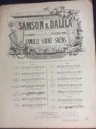 Partition : Sanson & Dalila, Camille Saint Saëns (Ed A. Durand - 5 Feuillets- Début Du Siècle Dernier) - Opéra