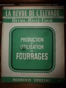 1954 LRDLE  N° SPECIAL PRODUCTION Et UTILISATION DES FOURRAGES; Alpages Aux CHALETS Du Col Des Annes à 1722 M - Animals
