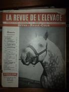 1956 LRDLE La Chasse; Croisement Du Zébu Au Maroc;Concours Des Espèces Chevalines;Aviculture En Belgique;etc - Animals
