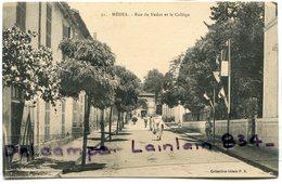- 31 - MEDEA - Rue Rue Du Nador Et Le Collège, épaisse, écrite,animation, 1921, TTBE, Scans. - Algerije