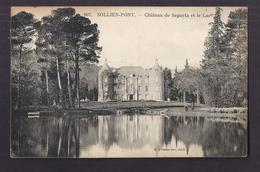 CPA 83 - SOLLIES-PONT - SAPARTA - Château De Saparta Et Le Lac - TB PLAN EDIFICE - Sollies Pont
