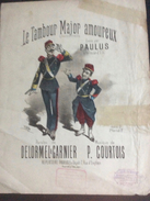 Partition : Le Tambour Major Amoureux De Courtois-Delorme & Garnier, Crée Par Paulus (Répertoire Paulus - 2 Feuillets - - Opera