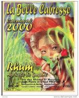 Etiquette  Rhum Agricole 50% 100cl La Belle Cabresse  Carnaval 2000  J.P & E.Prevot,St Laurent Du Maroni - GUYANE - - Rum