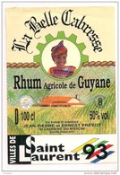 """Etiquette  Rhum Agricole """" La Belle Cabresse """" Saint Laurent 1993 - Sté Des Rhums De St Maurice - GUYANE -- - Rum"""