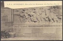 Dunkerque - Bas Relief Du Monument Des Fusiliers Marins - Edit L P N° 5. Voir 2 Scans - Dunkerque