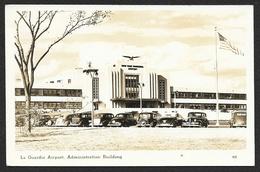 NEW YORK La Guardia Airport. Administration Building USA - Aéroports