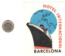 ETIQUETA DE HOTEL  -HOTEL INTERNACIONAL  -BARCELONA -ESPAÑA - Etiquetas De Hotel