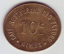 Monnaie De Nécessité - 30 - Nimes - Café Restaurant Des Fleurs - 10c - - Monetari / Di Necessità