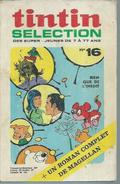 TINTIN SELECTION  N° 16   -  DARGAUD 1972  ( MICHEL VAILLANT ) - Tintin