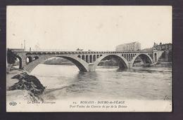 CPA 26 - ROMANS - BOURG-de-PEAGE - Pont Viaduc Du Chemin De Fer De La Drôme - TB PLAN FLEUVE RHÔNE - Romans Sur Isere