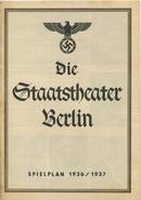 Die Staatstheater Berlin - Spielplan 1936/1937 - 3 Doppelseiten DINA4-Formatmit über 30 Abbildungen U. A. Carla Splette - Theatre & Scripts