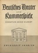 Deutsches Theater Und Kammerspiele Berlin - Direktion Heinz Hilpert - Spielzeit 1938/39 - 2 Doppelseiten DINA4-Format Mi - Theatre & Scripts