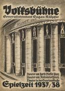 Volksbühne Berlin - Generalintendant Eugen Klöpfer - Spielzeit 1937/38 - 2 Doppelseiten DINA4-Format Mit Vielen Abbildun - Theater & Scripts
