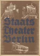 Staatstheater Berlin - Spielzeit 1937/38 - 14 Seiten Mit 13 Abbildungen - Theater & Scripts