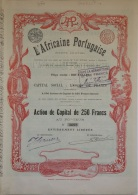 Share - L'Africaine Portugaise - 250 Francs 1899 - Magazines: Subscriptions