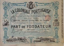 Share - La Coloniale Portugaise - 100 Francs 1899 - Magazines: Subscriptions