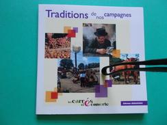 LIVRE NEUF PRIX REDUIT TRADITIONS DE NOS CAMPAGNES Edit. DEBIAISIEUX + H. LEROY Auvergne Cantal Us Coutumes Paysans - Turismo