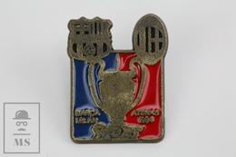 F.C. Barcelona Football Team - Barça - Milan, Athens 1994 - Pin Badge - Fútbol