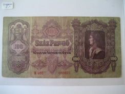 UNGARN - 100 Pengö 1930 - Hungría