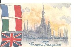 Milan Souhaite La Bienvenue Aux Troupes Françaises - Guerre 1914-18