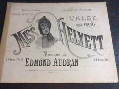 Partition : Miss Helvett, E. Audran  (Ed; Choudens - 8 Feuillets - Début Du Siècle Dernier - état Moyen) - Opera