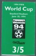RAILWAY TICKET  -   CALTRAIN TICKET TO STANFORD STADIUM - USA  - FIFA WORLD CUP 1994 - Railway