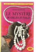Le Mystère Du Collier De Perles D´Enid Blyton De 1976  Série Mystère De Chez Hachette Illustré Par Jacques Fromont - Ideal Bibliotheque