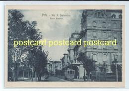 POLA, CROATIA - VIA A. SALANDRA, HOTEL RIVIERA. OLD POSTCARD C.1920 #290. - Croatia