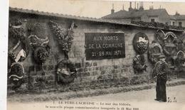 PARIS LE PERE-LACHAISE LE MUR DES FEDERES LA NOUVELLE PLAQUE COMMEMORATIVE INAUGUREE LE 24/05/1908 - Distretto: 20