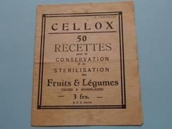 CELLOX : 50 Recettes Pour La CONSERVATION Et La STERILISATION Des FRUITS & LEGUMES ( Zie/voir Foto Voor/pour Détails ) ! - Other Collections