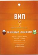 V.I.P.PlasticTicket Football Mach Macedonia Cup Finale.F.C. Pelister ( Bitola ) - F.C.Shkendija ( Tetovo ) - Biglietti D'ingresso