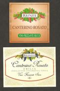ITALIA - 2 Etichette Vino CANTERINO ROSATO Cantine RIUNITE Di Reggio E. Rosato Dell' EMILIA-ROMAGNA - Vino Rosato