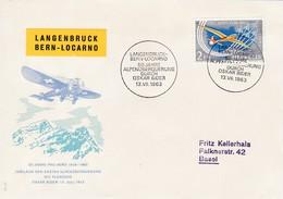 Langenbruck Bern - Locarno. 25 Jahre Pro Aero. Alpenüberquerung Durch Oskar Bider Am 13.VII.1963 SBK: F46 Mi: 780 - Poste Aérienne