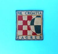 NK CROATIA ZAGREB Football Club - Vintage Official Patch * Soccer Fussball Futbol Futebol Calcio Flicken Ecusson - Apparel, Souvenirs & Other