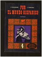 Por El Mundo Hispanico Espagnol - Scolastici