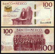 Mexico 100 Pesos Comm. Constitution 2016 (2017) Pick New Serie AY SC UNC - México