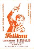 "06810 ""PELIKAN - CARTOLIBRERIA GIANOGLIO - PINEROLO (TO)"" CARTA ASSORB. ORIGINALE - Cartoleria"