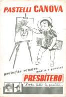 "06813 ""PRESBITERO - PASTELLI CANOVA"" CARTA ASSORB. ORIGINALE - Cartoleria"