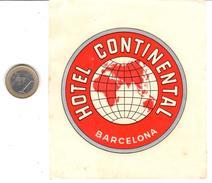 ETIQUETA DE HOTEL  - HOTEL CONTINENTAL  - BARCELONA - Hotel Labels