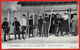 CPA 88 LE HOHNECK Vosges - Frontière D'Alsace - Les Skieurs Au Hohneck ° Edition Bernez * Douaniers - France