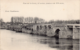 Porte Vendômoise  -  Pont Sur La Loire, 26 Arches, Plusieurs Du XV Siècle - Vendome