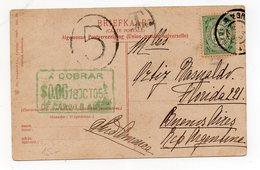 NEDERLAND NIEDERLANDE HOLANDA 1905 POSTCARD TO ARGENTINA TAXED - Brieven En Documenten