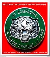 """SUPER MAX PIN´S MILITARIA : LEGION ETRANGERE, 4e COMPAGNIE Devise """"La Sueur épargne Le Sang"""" Tête De TIGRE En Creux, 4cm - Militares"""