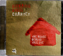 # CD: Giovanni Guidi Quartet - THE HOUSE BEHIND THIS ONE (2008) - Jazz